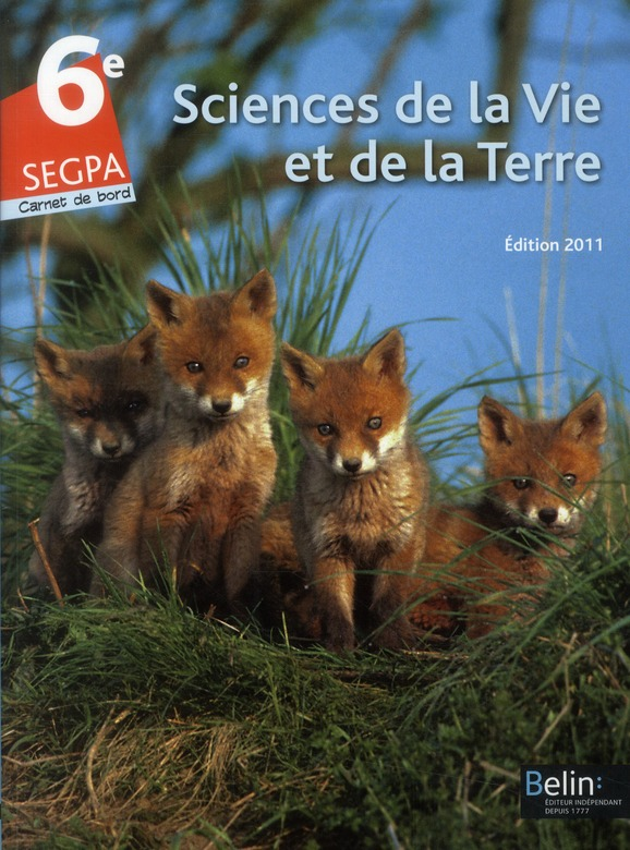 Svt ; 6e Segpa ; Livre De L'Eleve (Edition 2011)