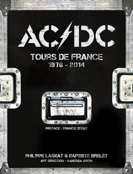 AC/DC ; tours de France ; 1976-2014