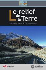 Vente Livre Numérique : Le relief de la Terre  - Patrick De Wever - Christian Giusti