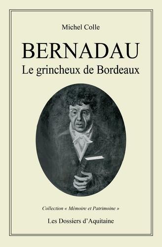Bernadau, le grincheux de Bordeaux