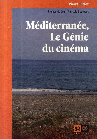 Méditerranée, le génie du cinéma