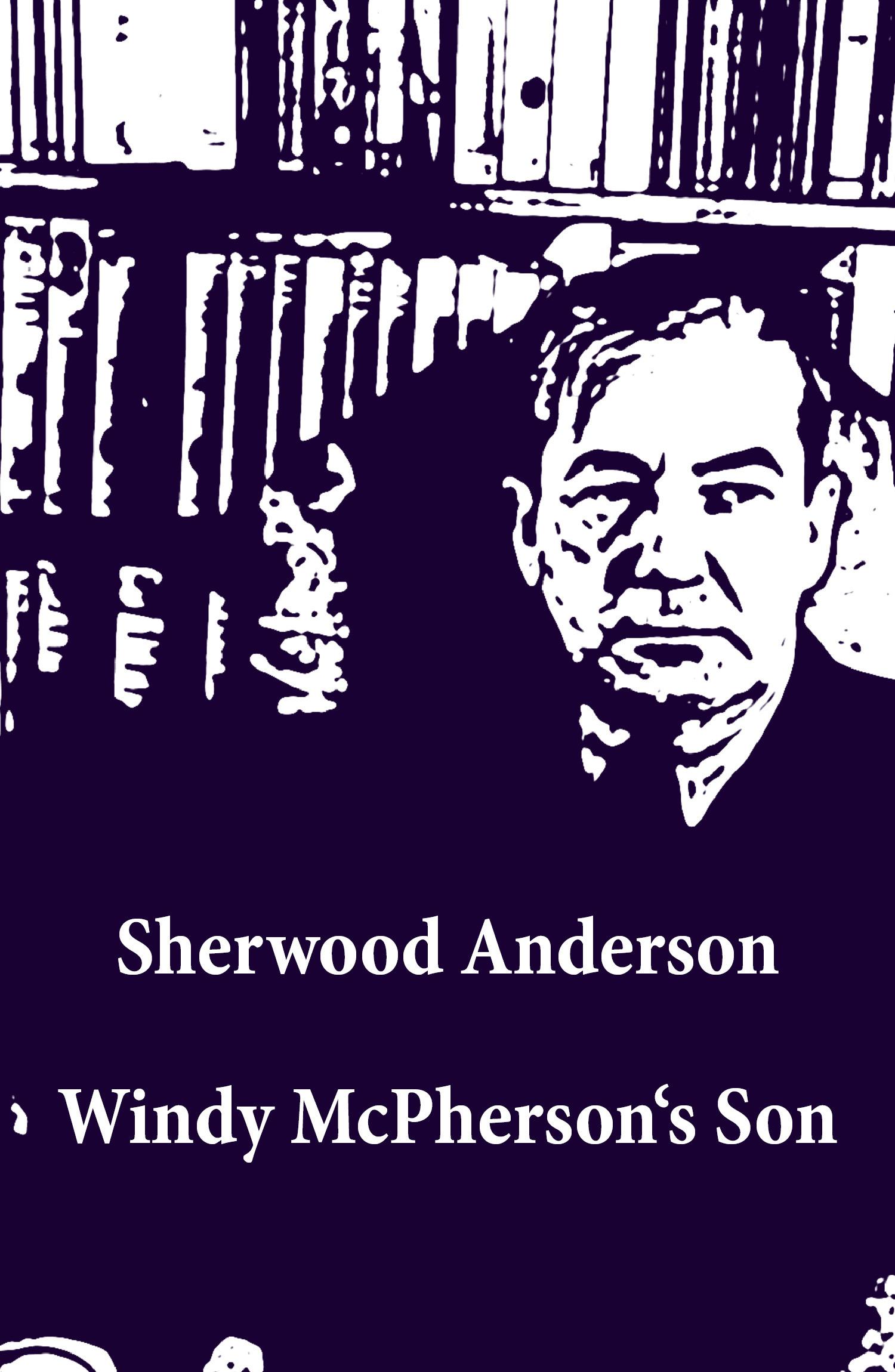 Windy McPherson's Son (Unabridged)