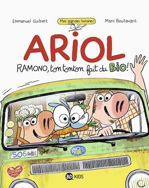 Ariol ; Ramono, ton tonton fait du bio !