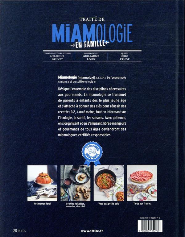 Traité de miamologie en famille ; les fondamentaux de la cuisine à plusieurs mains avec ses marmots
