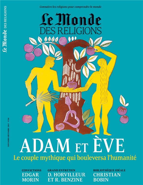 Le monde des religions ; novembre/decembre ; adam et eve