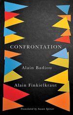 Vente EBooks : Confrontation  - Alain BADIOU - Alain Finkielkraut