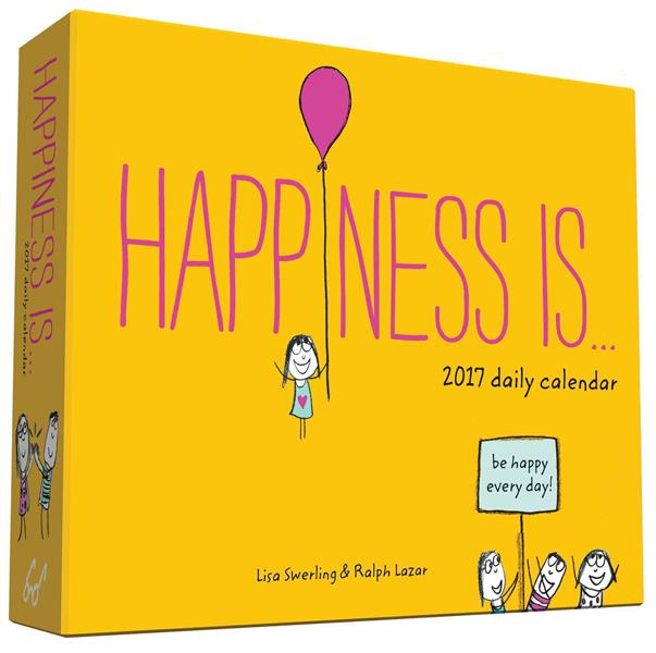 HAPPINESS IS 2017 DAILY CALENDAR