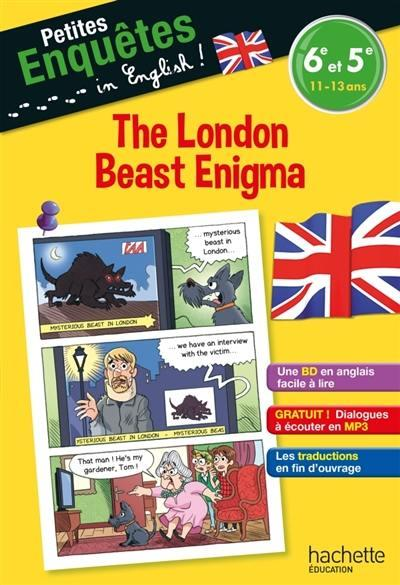PETITES ENQUETES IN ENGLISH !  -  THE LONDON BEAST ENIGMA