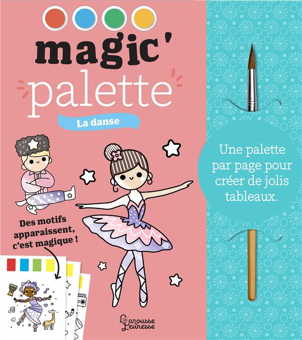 magic'palette ; la danse