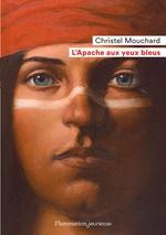Vente EBooks : L'Apache aux yeux bleus  - Christel Mouchard