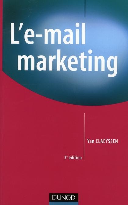L'E-Mail Marketing - 3eme Edition