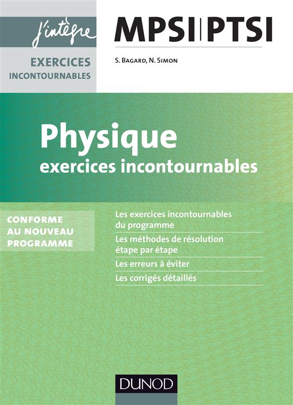 Physique-Chimie ; Mpsi-Ptsi ; 1ere Annee ; Exercices Incontournables