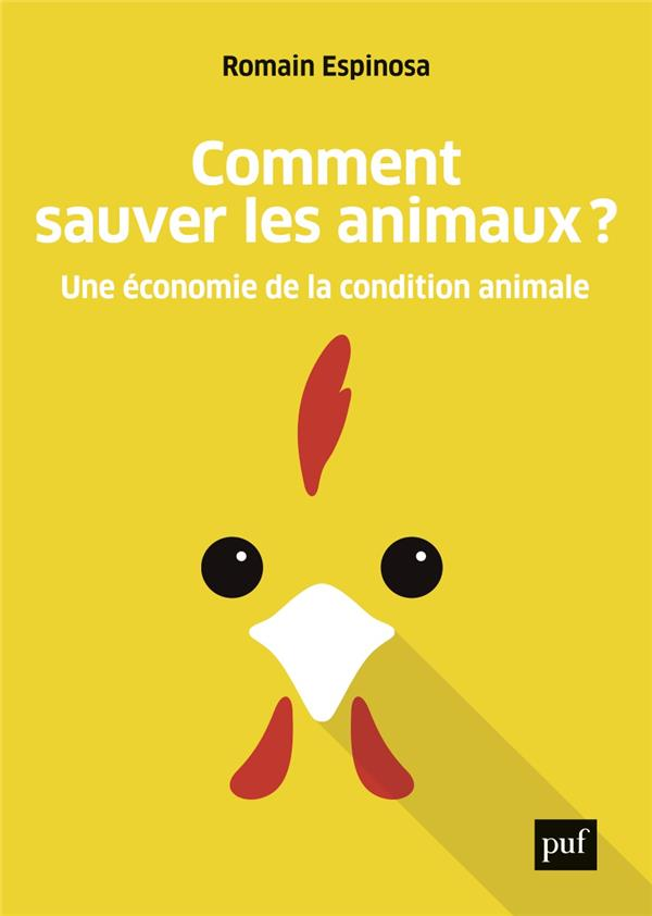 Comment sauver les animaux ? une économie de la condition animale