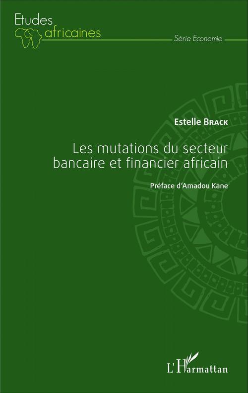 Mutations Du Secteur Bancaire Et Financier Africain