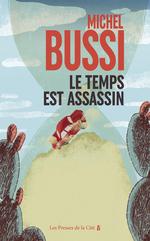 Vente Livre Numérique : Le temps est assassin  - Michel Bussi