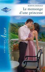 Vente EBooks : Le mensonge d'une princesse  - Robyn Donald