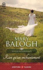 Vente Livre Numérique : Le club des survivants (Tome 4) - Rien qu´un enchantement  - Mary Balogh
