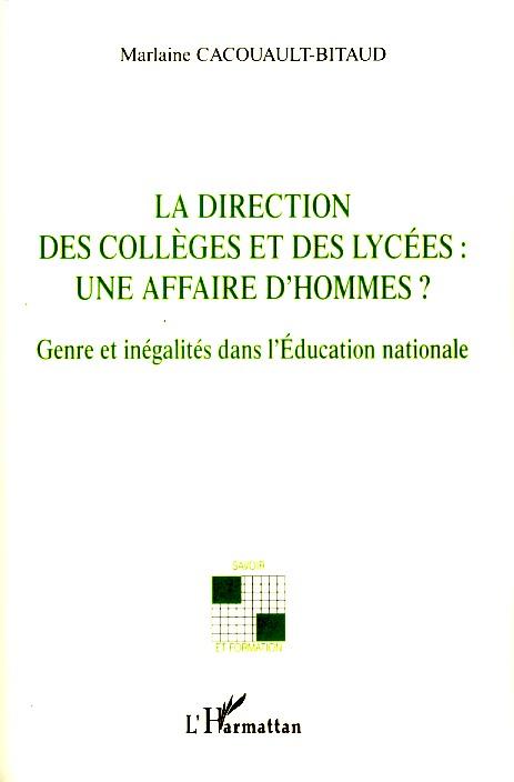 La direction des collèges et des lycées : une affaire d'hommes ? genre et inégalités dans l'éducation nationale