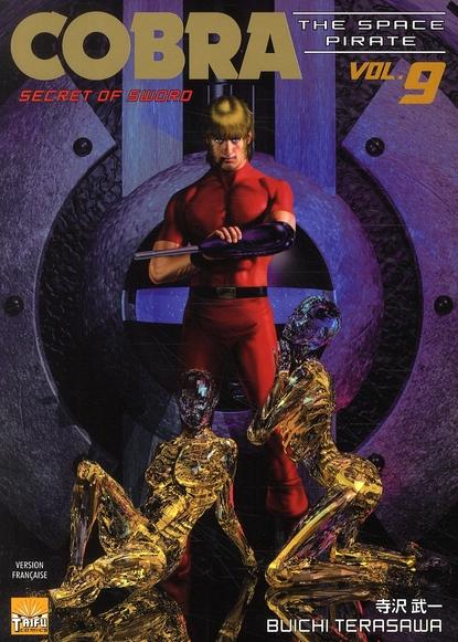 Cobra - the space pirate t.9 ; secret of sword