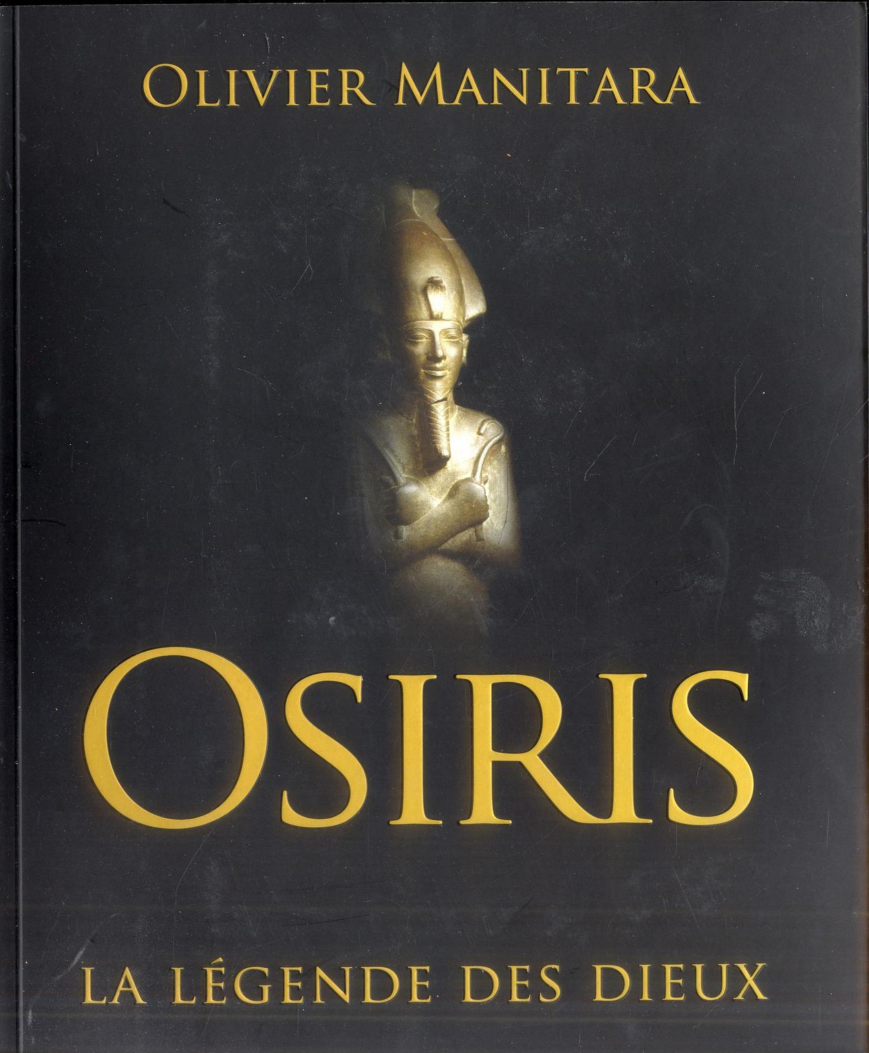 Osiris ; la légende des dieux