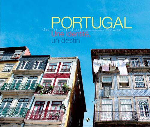 Portugal ; une identité, un destin