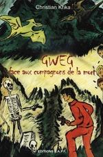 Gweg face aux Compagnons de la Mort  - Christian Krika