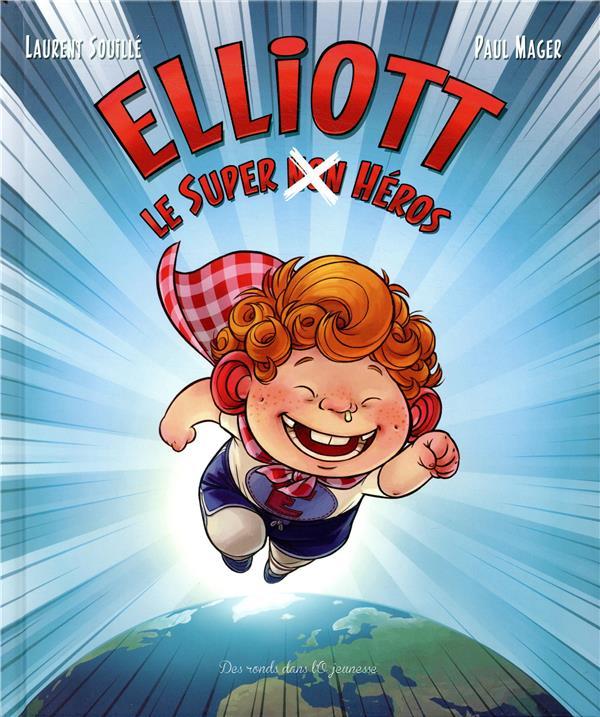 Elliott, le super (non) héros