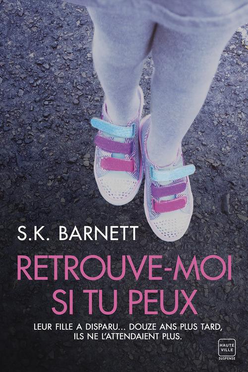 Vente EBooks : Retrouve-moi si tu peux  - S.K. Barnett