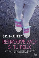 Vente Livre Numérique : Retrouve-moi si tu peux  - S. K. Barnett