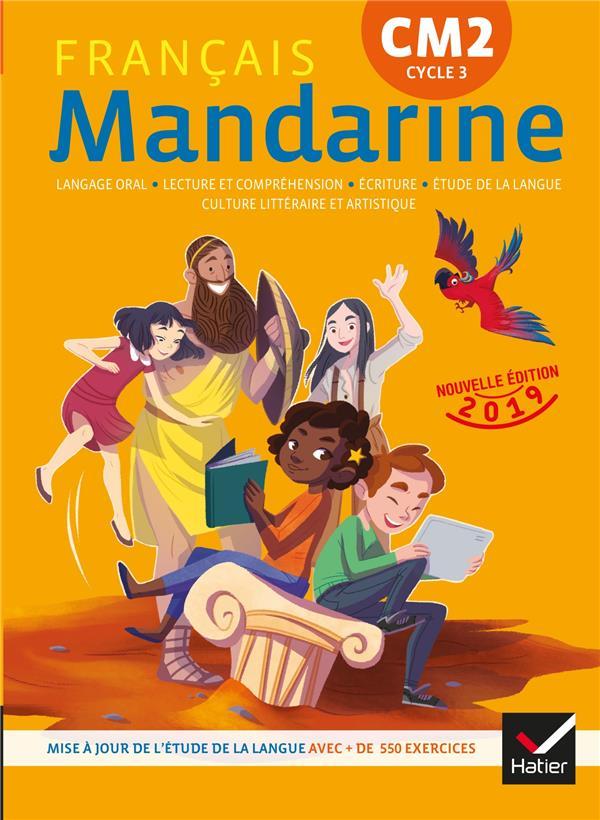 Mandarine Francais Cm2 Livre De L Eleve Edition 2019