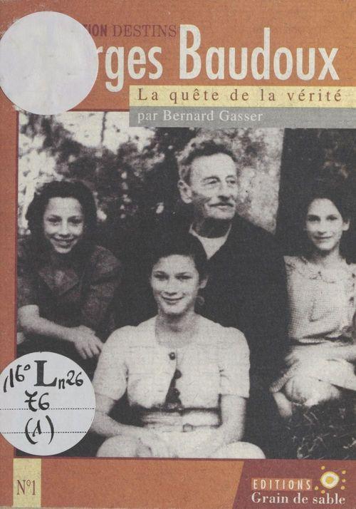 Georges baudoux, la quete de la verite