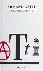 Vente Livre Numérique : La Parole errante  - Armand Gatti