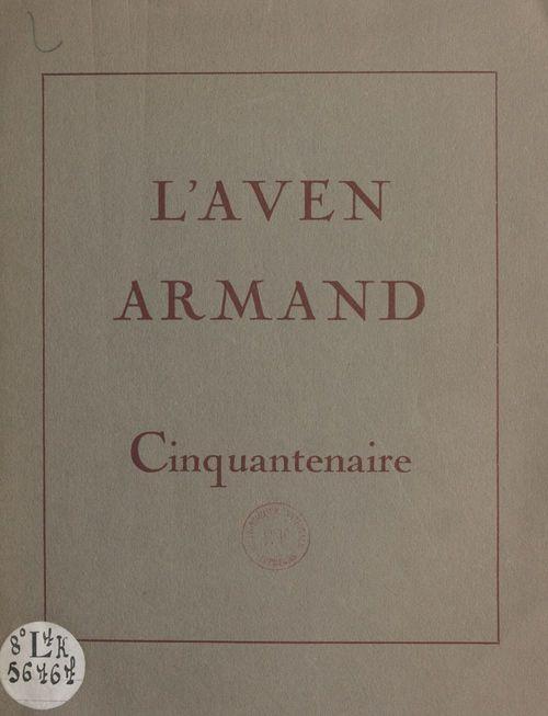 Cinquantenaire de l'Aven Armand