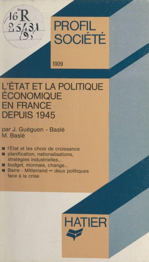 L'État et la politique économique en France depuis 1945