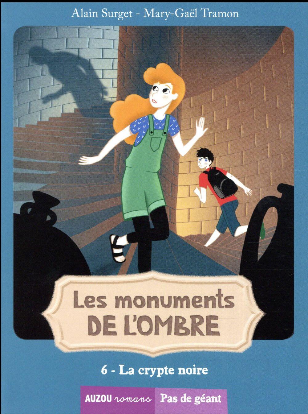 Les monuments de l'ombre T.6 ; la crypte noire