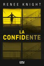 La confidente  - Renée KNIGHT