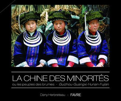 La Chine des minorités ou les peuples des brumes