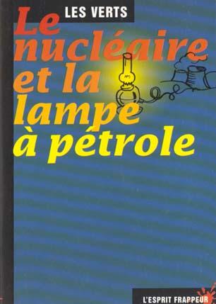 Le nucleaire et la lampe a petrole
