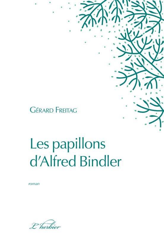 Les papillons d'Alfred Bindler