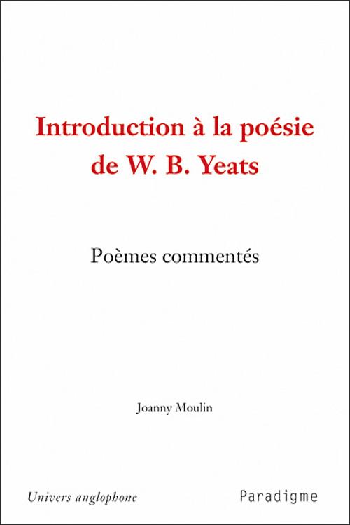 Introduction à la poésie de W.B.Yeats