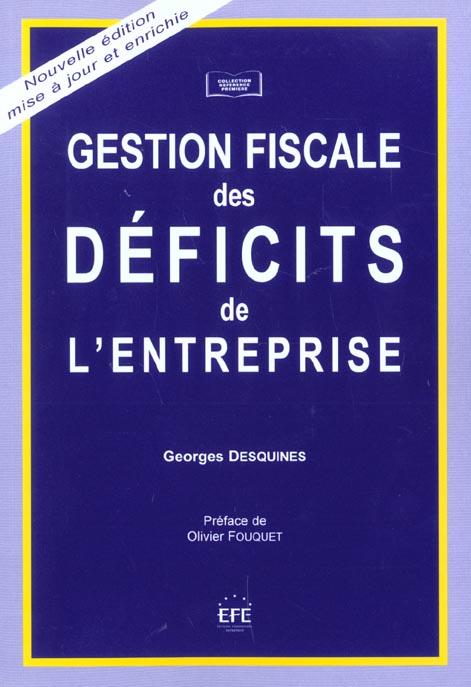 Gestion fiscale des deficits de l'entreprise