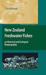 New Zealand Freshwater Fishes  - R.M. McDowall