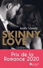 Skinny love  - Jennifer Schneider