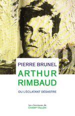 Vente EBooks : Arthur Rimbaud  - Pierre BRUNEL