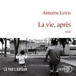 Vente AudioBook : La Vie, après  - Antoine LEIRIS