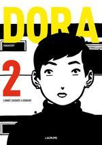 Couverture de Litterature Graphique - Dora - Tome 2 L'Annee Suivante A Bobigny - Vol02
