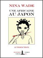 Une Africaine au Japon  - Nina Wade