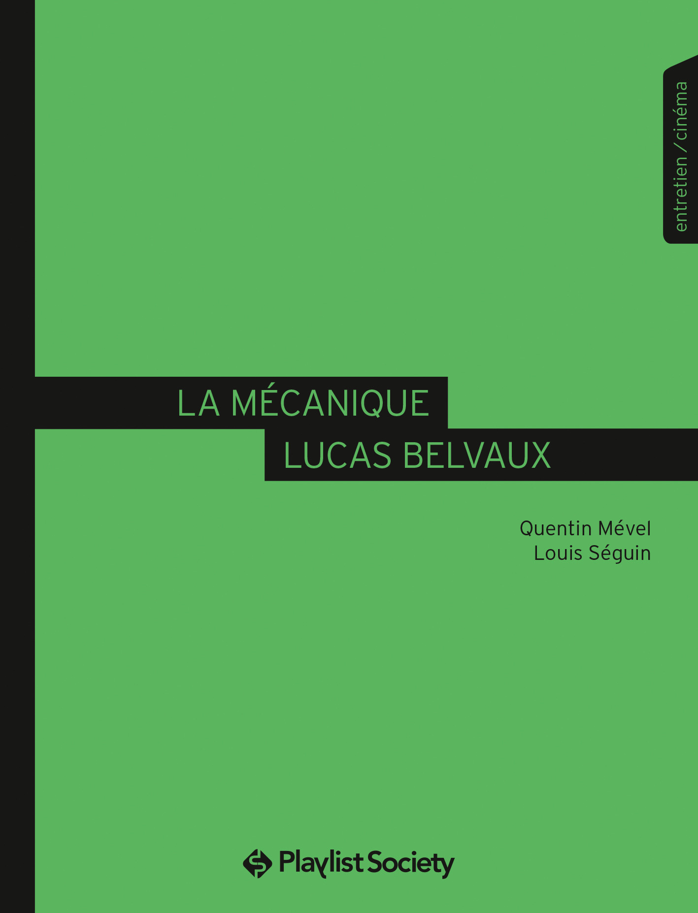La Mécanique Lucas Belvaux