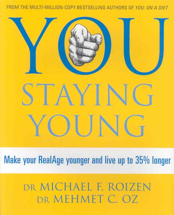 You : Staying Young