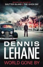 Vente Livre Numérique : World Gone By  - Dennis Lehane